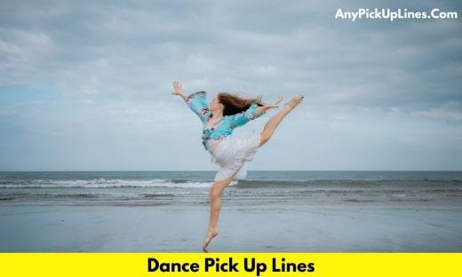 Dance Pick Up Lines