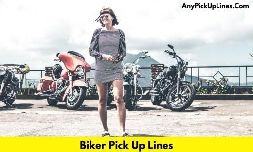 Biker Pick Up Lines