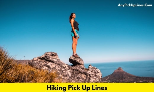 Hiking Pick Up Lines