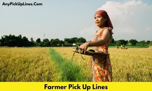 Farmer Pick Up Lines