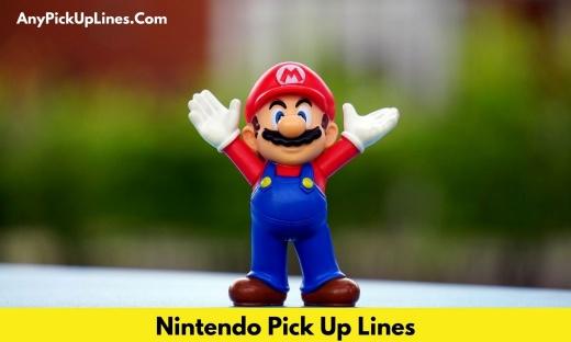 Nintendo Pick Up Lines