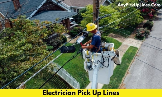 Electrician Pick Up Lines