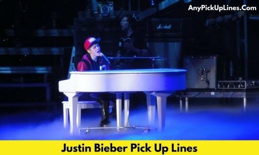 Justin Bieber Pick Up Lines