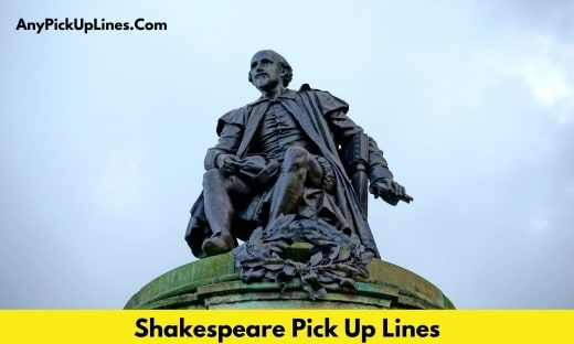 Shakespeare Pick Up Lines